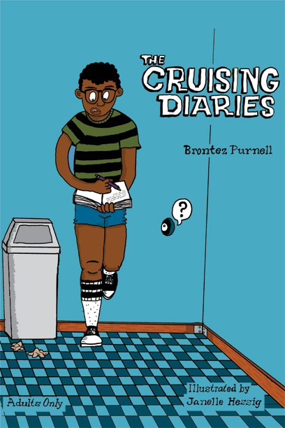Cover of the <i>The Cruising Diaries</i> by Brontez Purnell and Janelle Hessig.