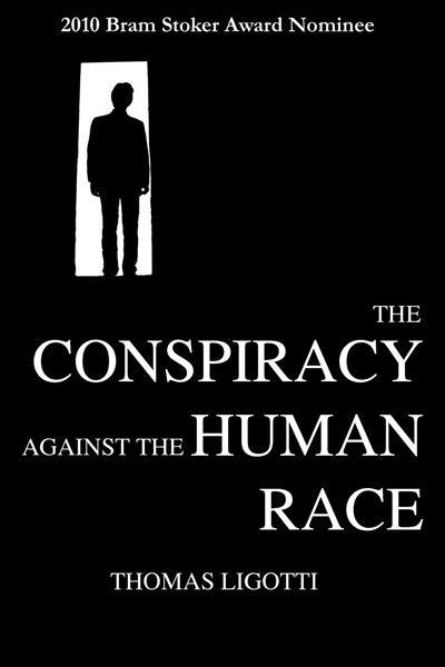 ligotti-the_conspiracy_against_the_human_race
