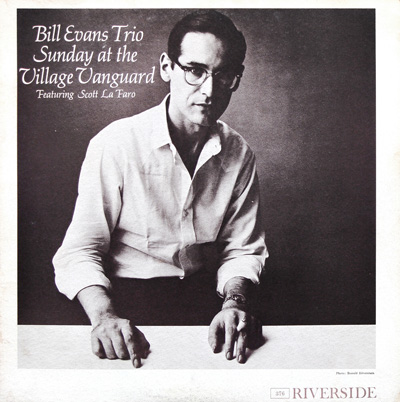 Bill Evans' Sunday at the Village Vanguard.