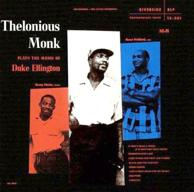 Thelonious Monk Plays the Music of Duke Ellington.