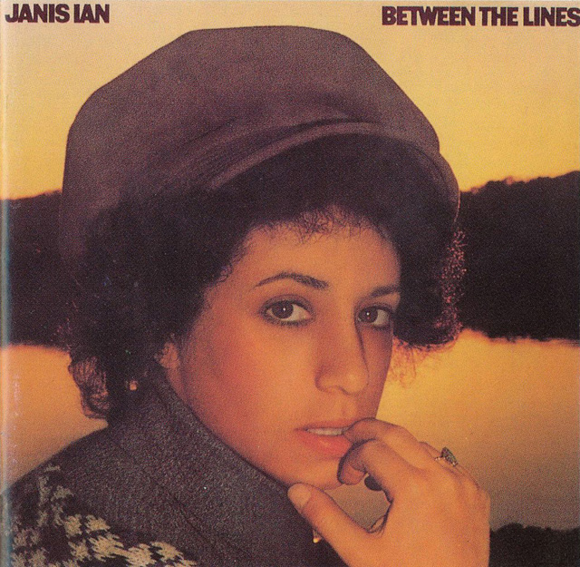 "Janis Ian's 1975 album Between the Lines, which featured ""At Seventeen."""