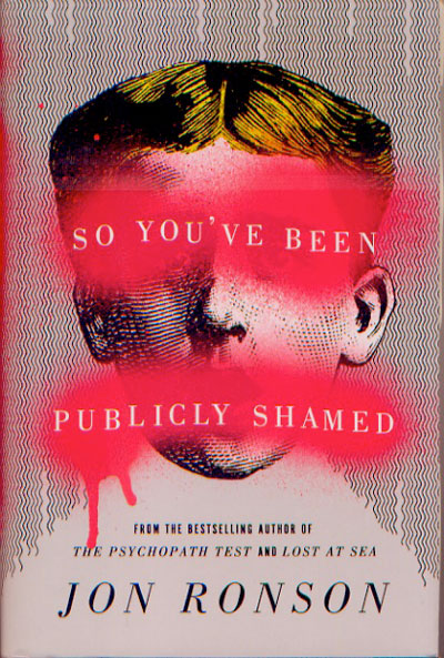 ronson-so_youve_been_publicly_shamed