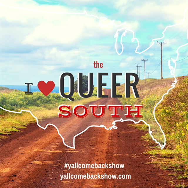 Y'all Come Back: Stories of Queer Southern Migration. (Courtesy of the Queer Cultural Center)