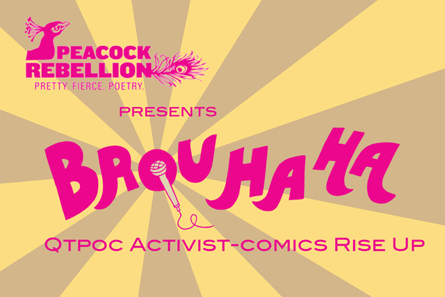 <i>Brouhaha: Trans Women of Color Comedy Storytelling</i>. (Courtesy of the Queer Cultural Center)