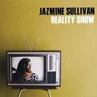 Reality Show by Jazmine Sullivan