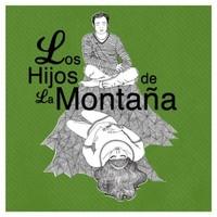 Los Hijos de la Montaña by Los Hijos de la Montaña