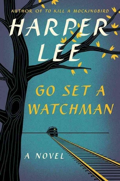 <i>Go Set A Watchman</i> by Harper Lee