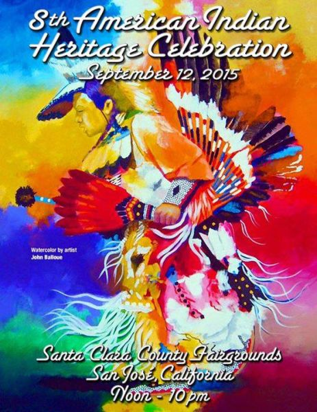 8th Annual American Indian Heritage Celebration, San Jose