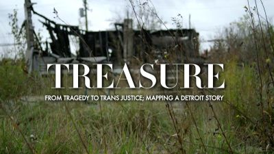'Treasure: From Tragedy to Trans Justice'