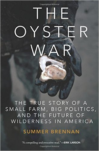 'The Oyster War,' by Summer Brennan.