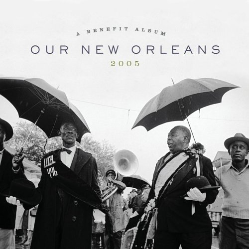 'Our New Orleans,' released in 2005.