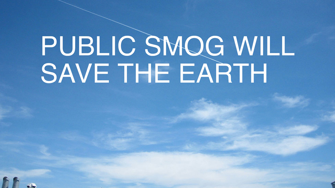 Amy Balkin, PUBLIC SMOG WILL SAVE THE EARTH. Image from 'PUBLIC SMOG,' 2004 – ongoing. Courtesy: the artist