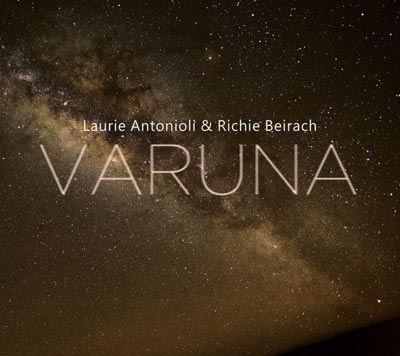 Laurie Antonioli & Richie Beirach - 'Varuna'