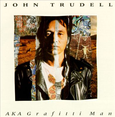 John Trudell's 'A.K.A. Grafitti Man.'