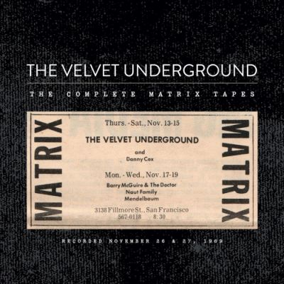 Velvet Undergound, 'The Matrix Tapes'