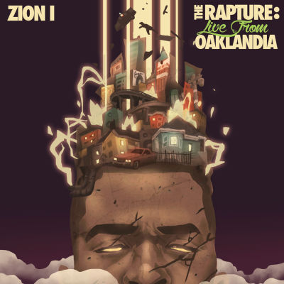 Zion I, 'The Rapture: Live from Oaklandia'