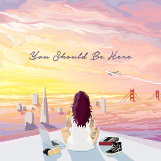Kehlani, 'You Should Be Here.""
