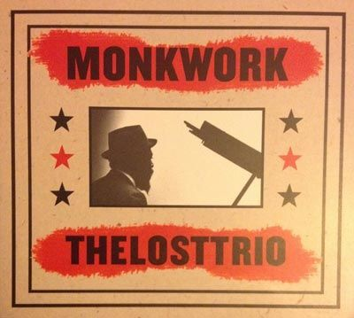 The Lost Trio - 'Monkwork'