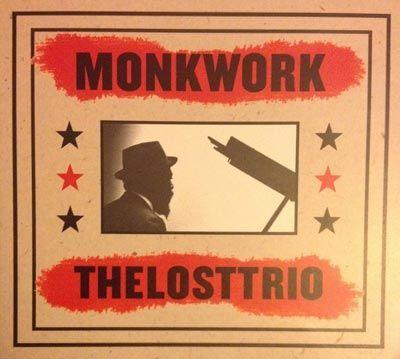The Lost Trio - 'Monkwork'