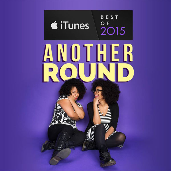 Tracy Clayton and Heben Nigatu of Another Round Podcast; Courtesy BuzzFeed