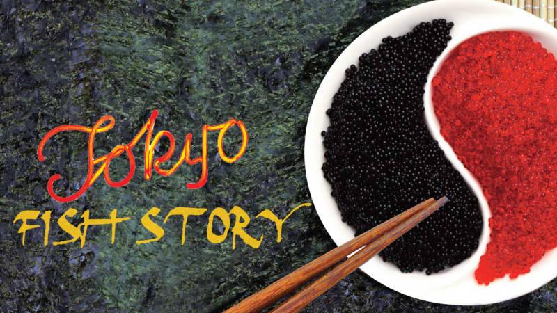 Tokyo Fish Story