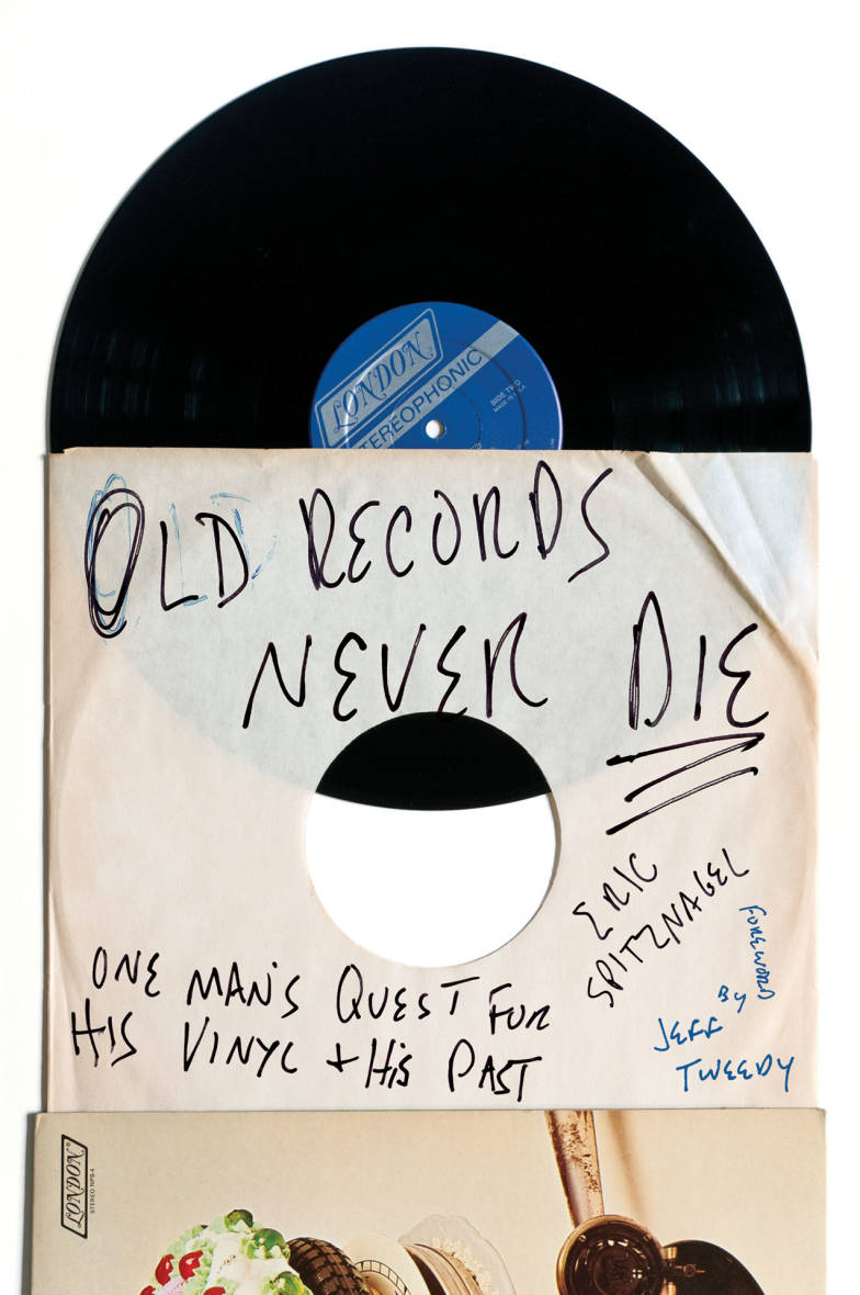 'Old Records Never Die,' by Eric Spitznagel.