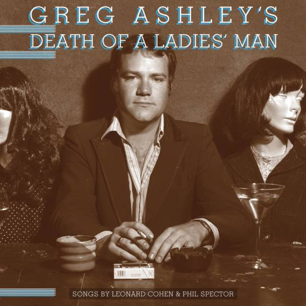 Ashley's version of the Leonard Cohen album, 'Death of Ladies Man'