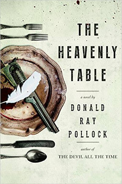 'The Heavenly Table' by Donald Ray Pollack