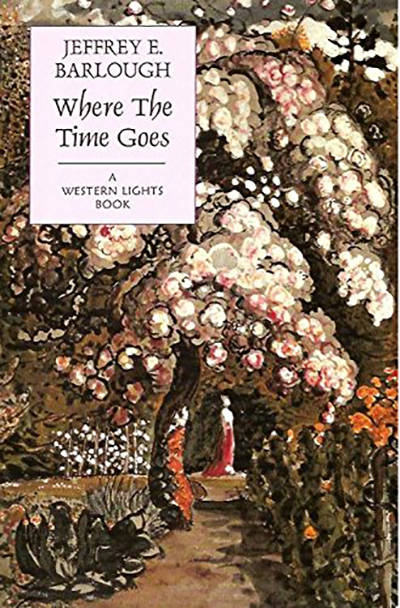 'Where the Time Goes' by Jeffrey E. Barlough