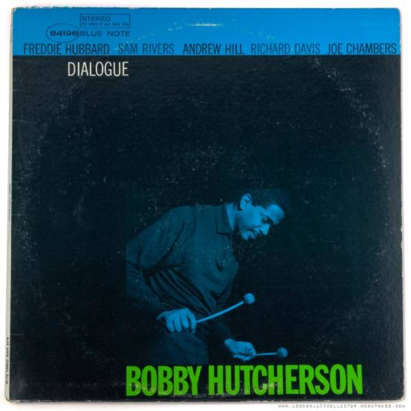 Bobby Hutcherson's 'Dialogue.'