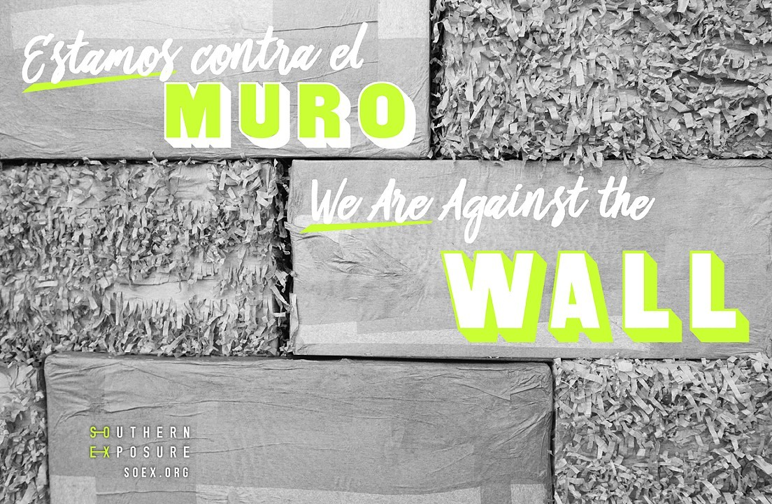 Bhaumik's upcoming project at Southern Exposure, 'Estamos contra el muro | We are against the wall.'