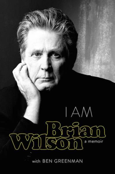 'I am Brian Wilson: A Memoir' by Brian Wilson