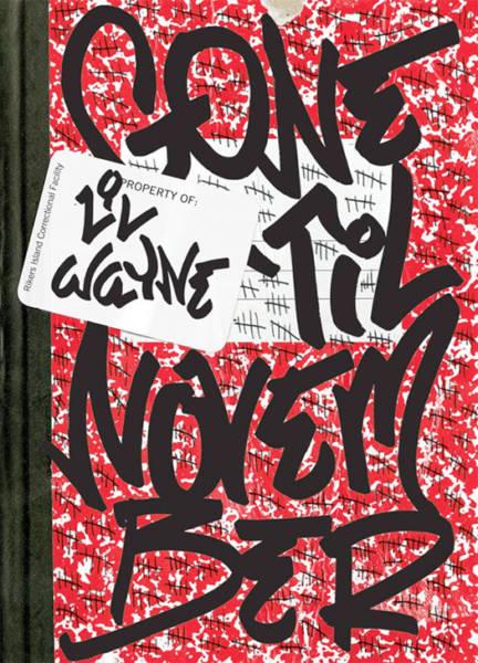 'Gone 'til November,' by Lil Tunechi himself.