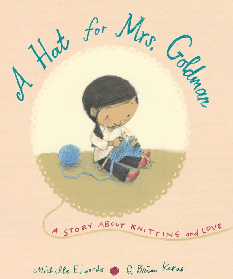 'A Hat For Mrs Goldman' by Michelle Edwards; illustrated by G. Brian Karas