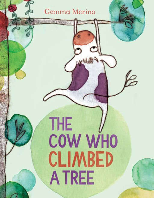 'The Cow Who Climbed a Tree' by Gemma Merino