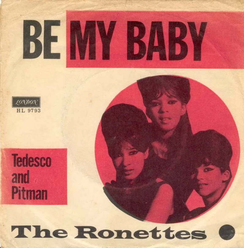 The Ronettes' 'Be My Baby' 45.