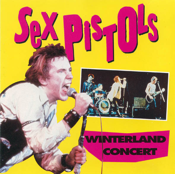 Album cover from the Sex Pistols' Winterland Ballroom concert, 1978.