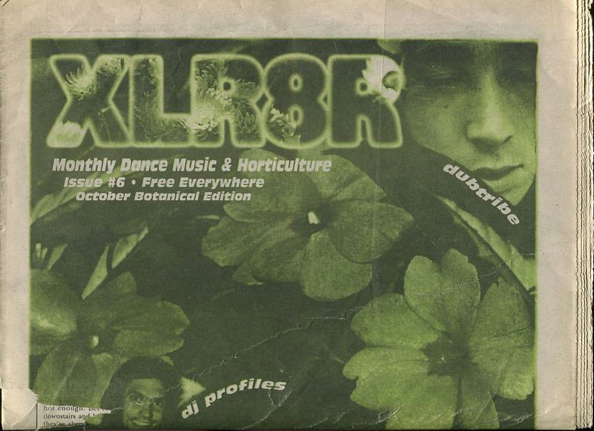 An early issue of XLR8R, from 1993. Music journalism sure has changed since.