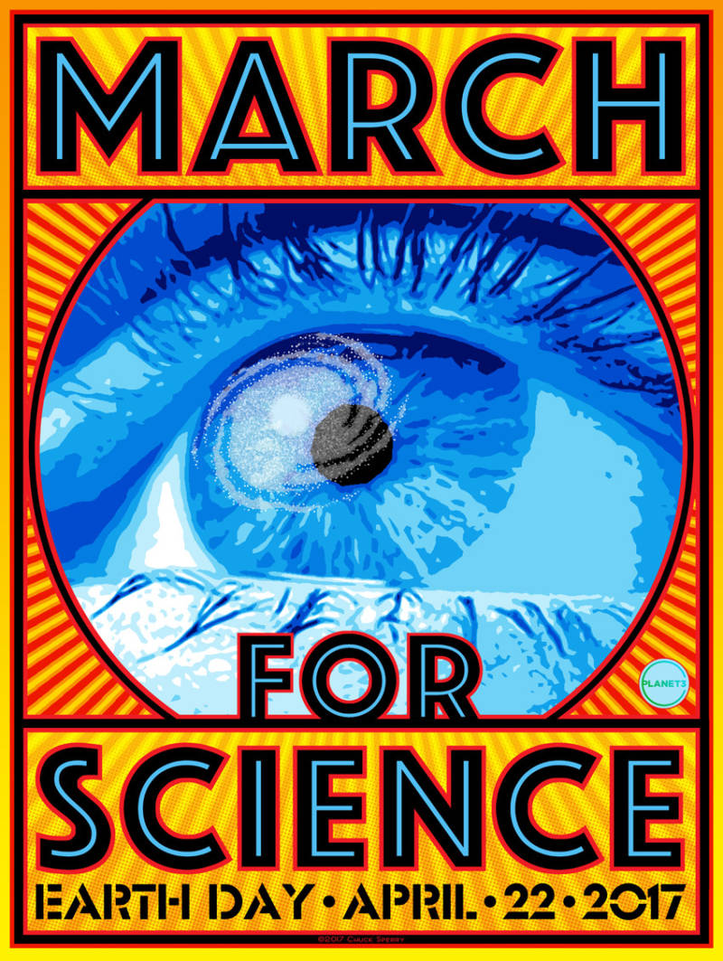 Poster design for the Apr. 22 March for Science by Chuck Sperry.