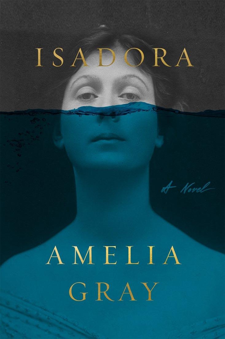 'Isadora,' by Amelia Gray.