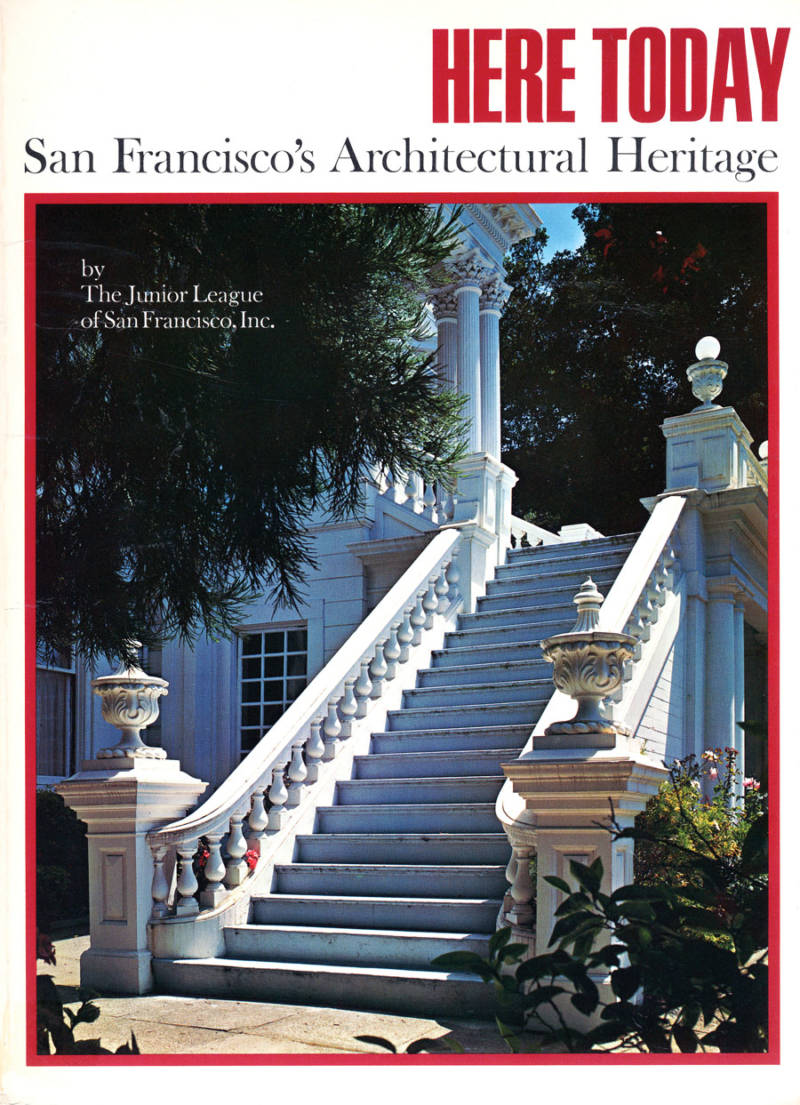 'Here Today' was published in conjunction with the Junior League of San Francisco.