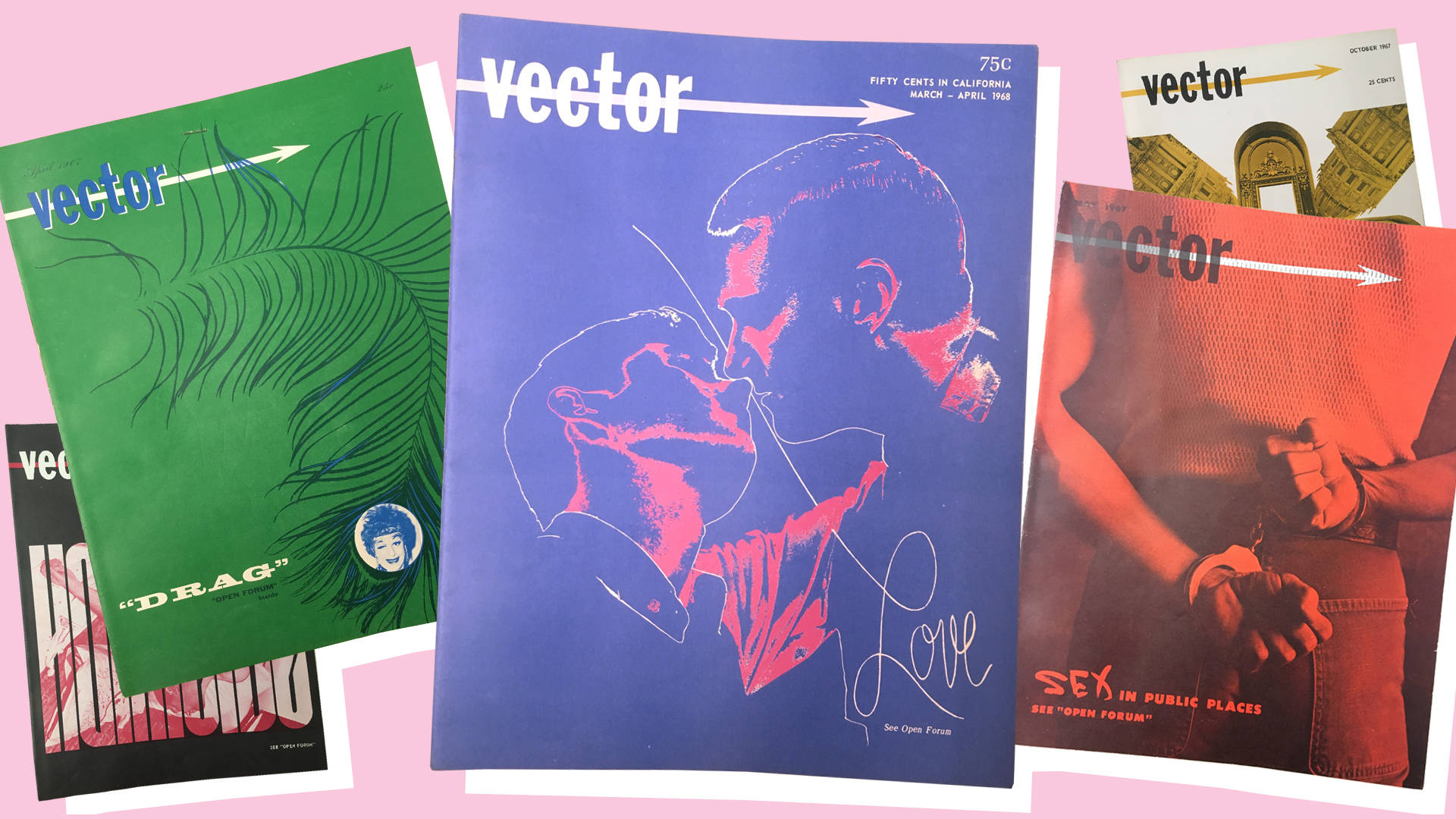 Covers from 1967 and 1968 issues of 'Vector' magazine, published by the Society for Individual Rights, San Francisco. Courtesy of the GLBT Historical Center