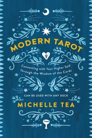 'Modern Tarot,' by Michelle Tea.