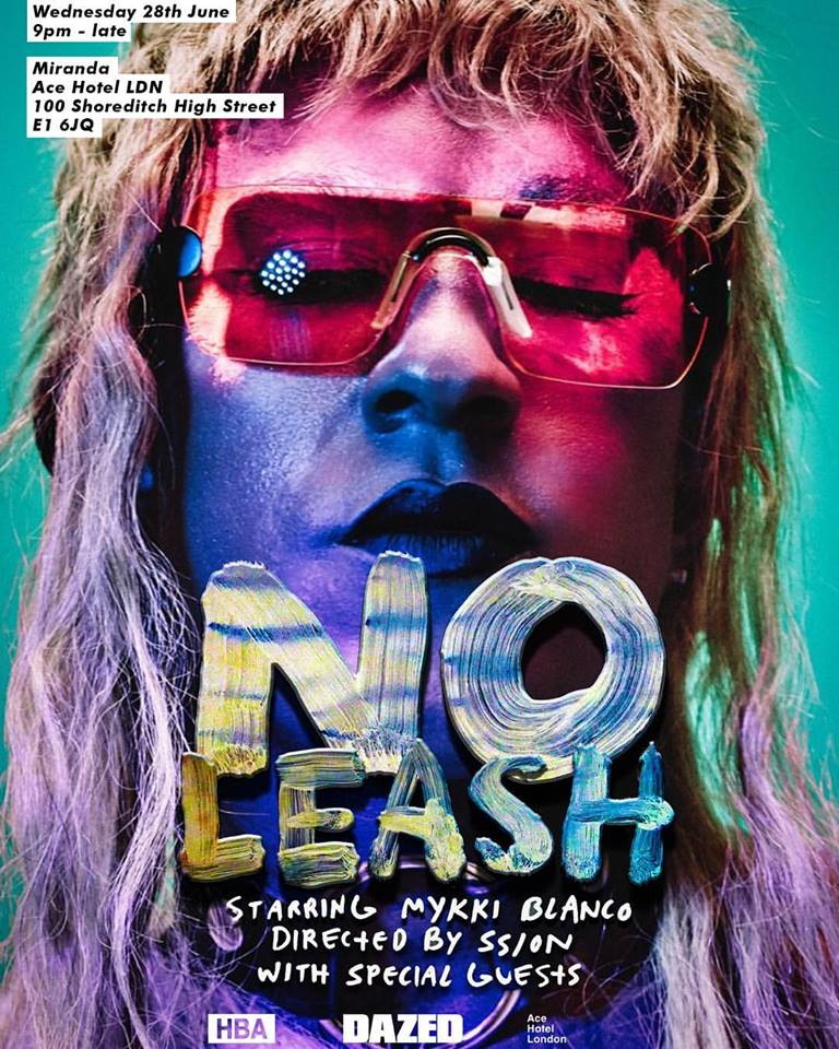 The flyer for 'No Leash' starring Mykki Blanco.