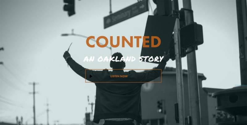Listen to Snap Judgment's 'Counted: An Oakland Story' above.