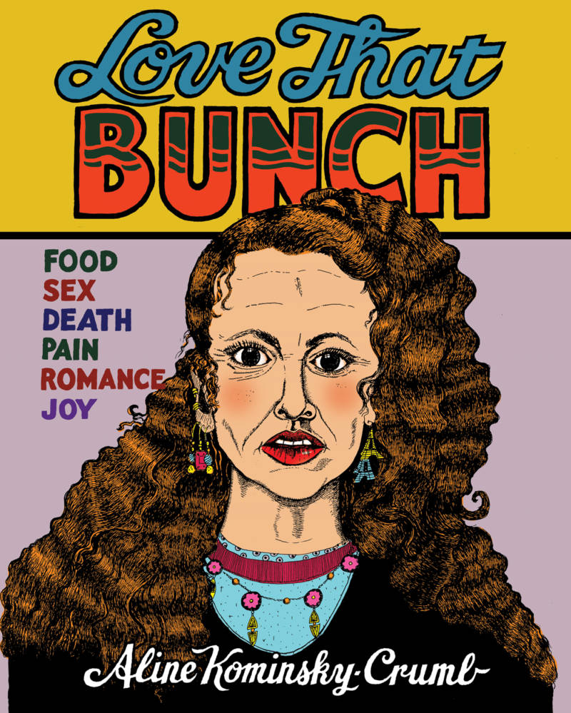 The cover of 'Love That Bunch' by Aline Kominsky-Crumb