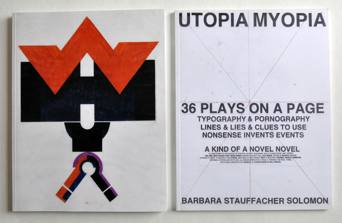 The covers of Barbara Stauffacher Solomon's 'WHY? WHY NOT?' and 'UTOPIA MYOPIA.'