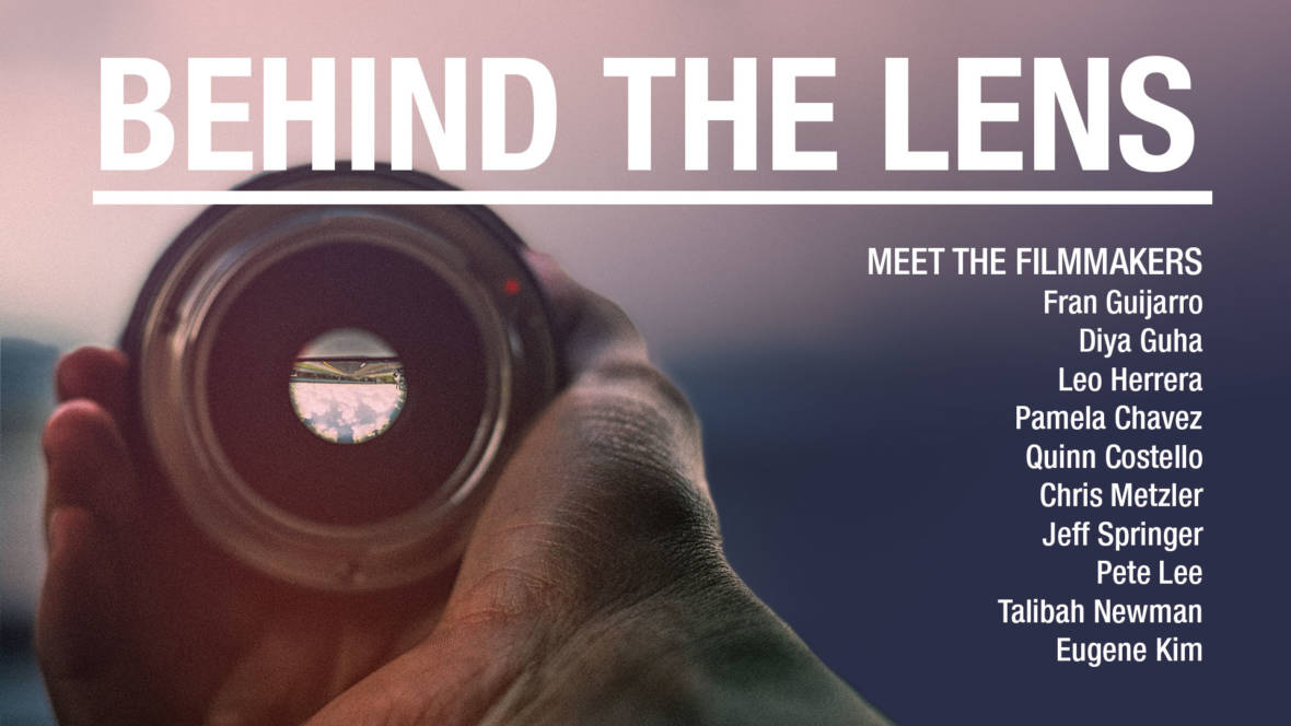 Meet 10 Bold Indie Filmmakers: Behind the Lens Screening, Panel and Mixer