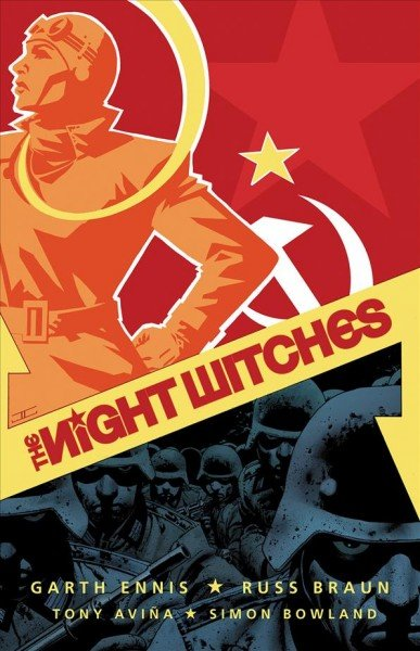 'Night Witches' by Garth Ennis and Russ Braun.