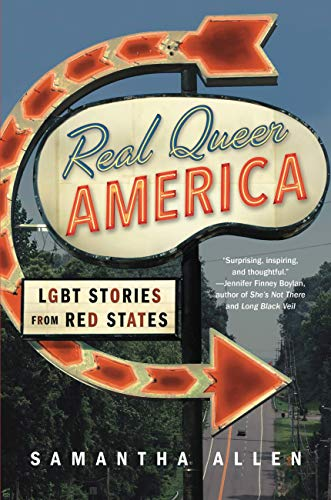 'Real Queer America' by Samantha Allen.